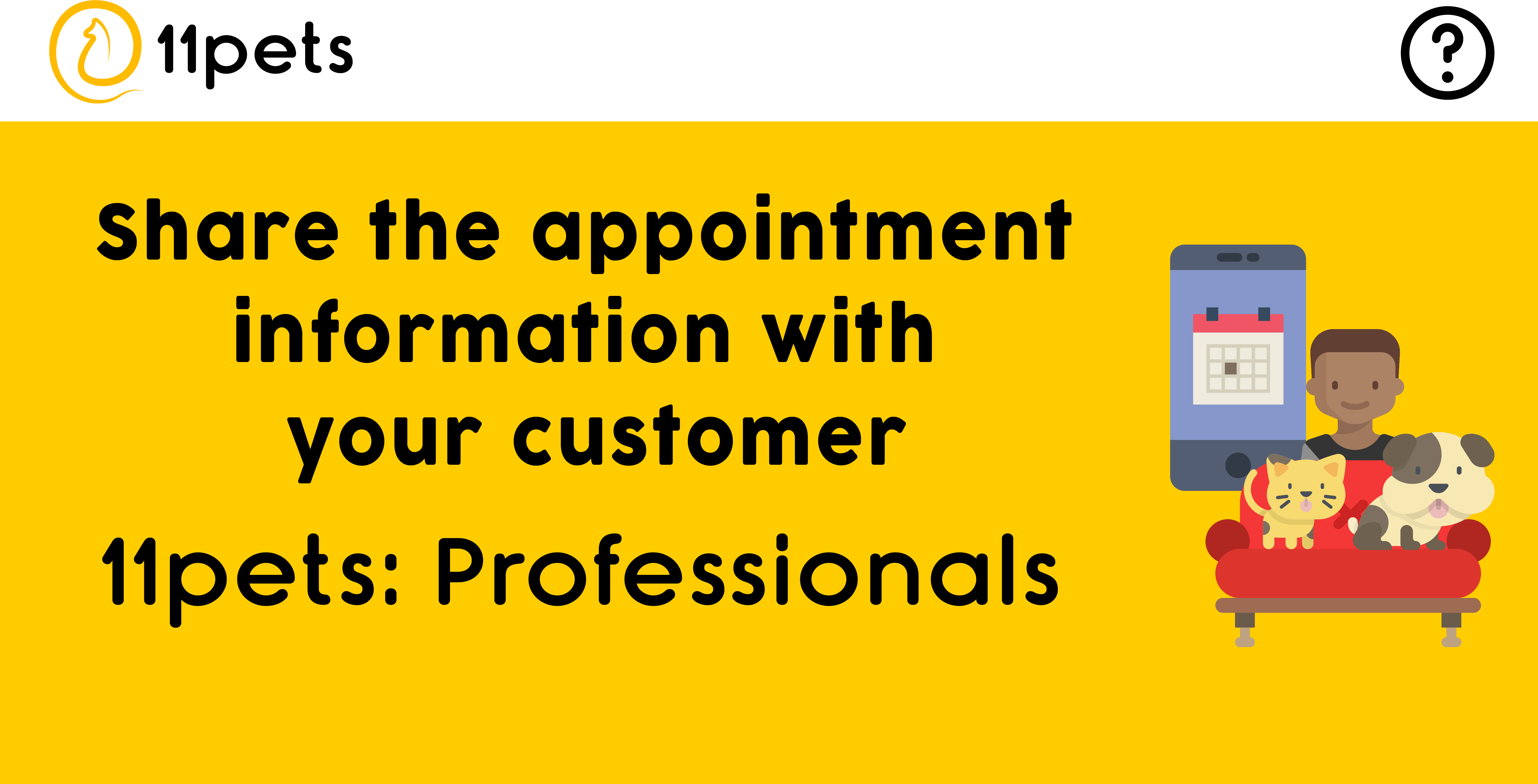 Share the appointment information with your customer