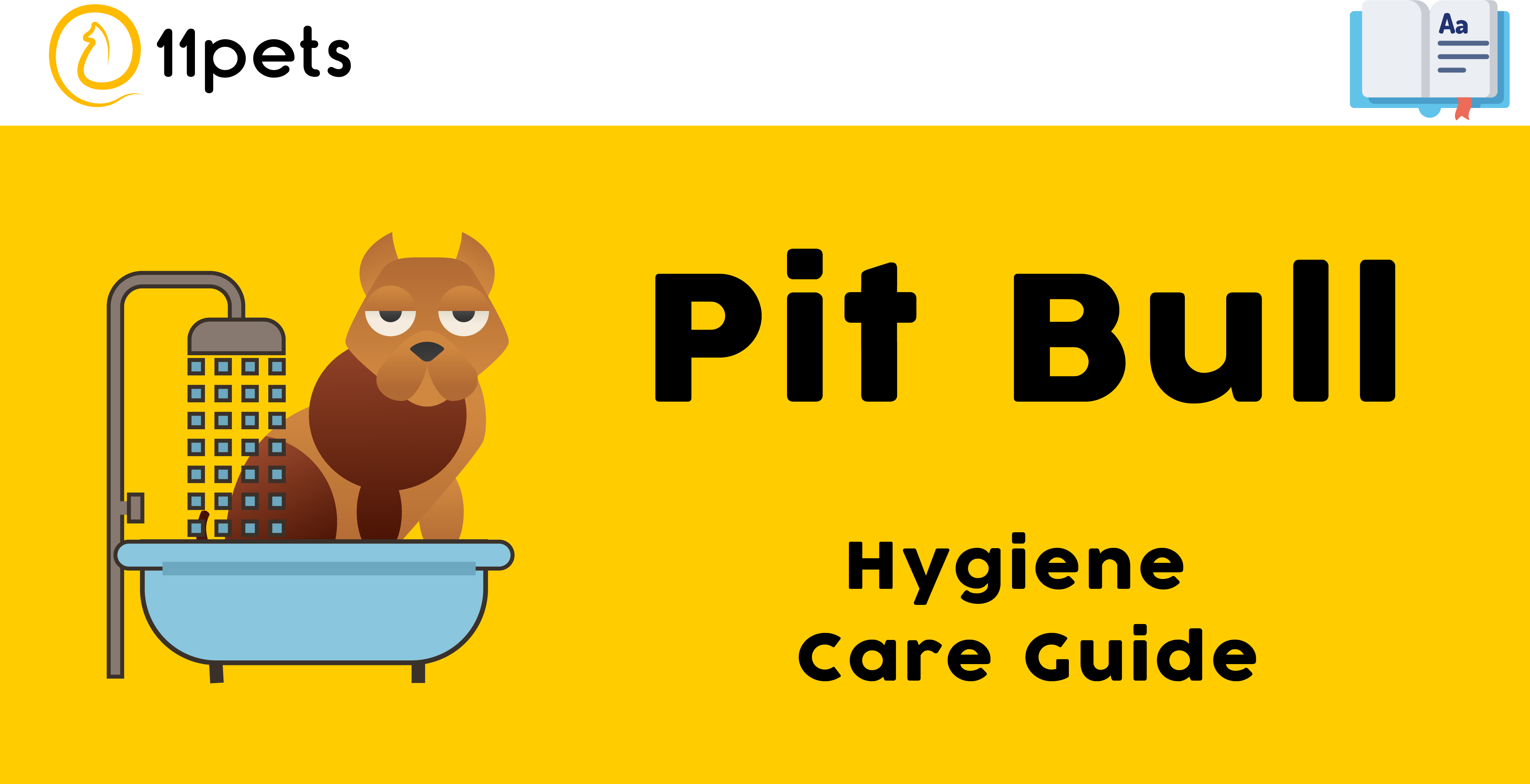 Hygiene Care Guide for Pit Bull
