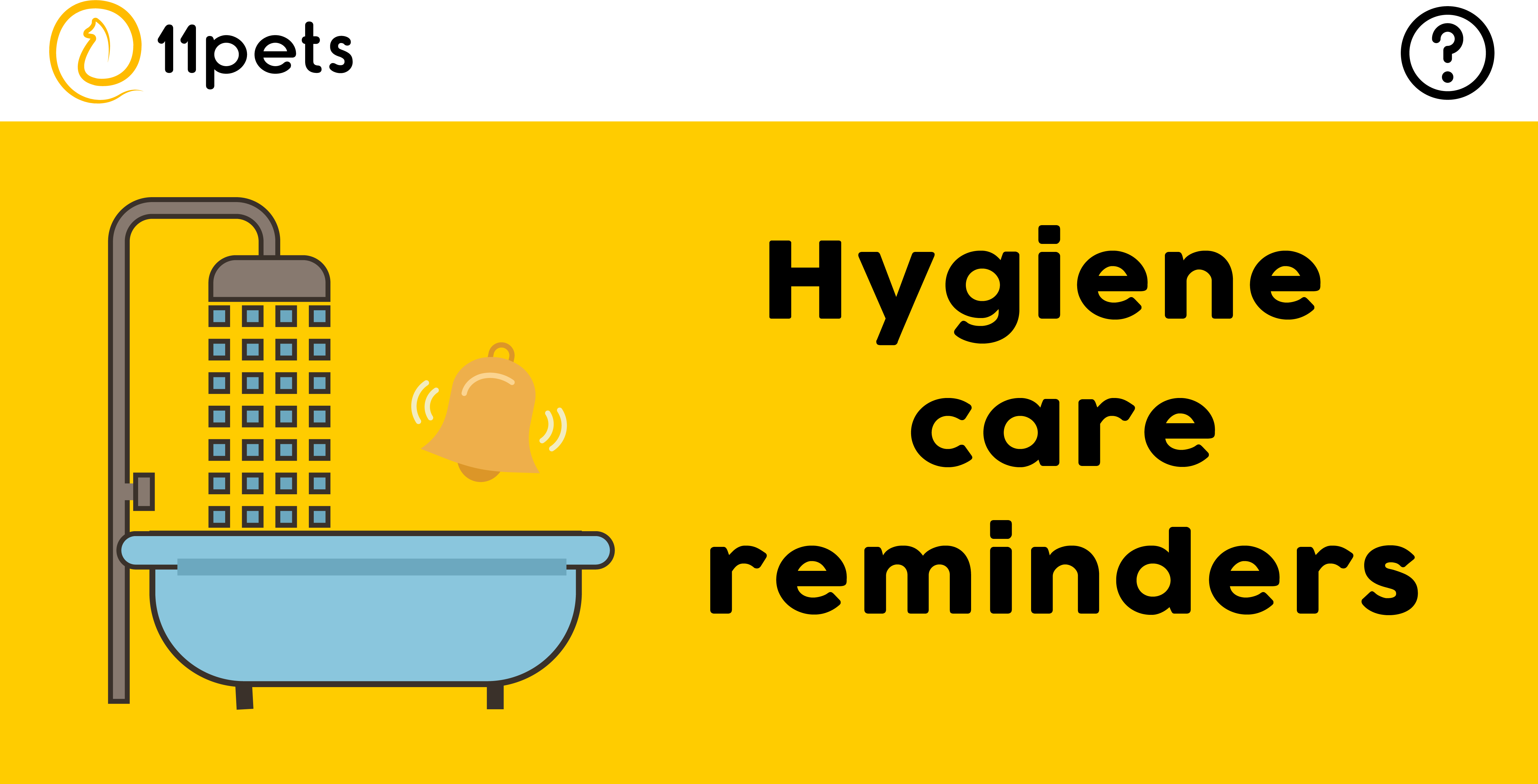 Hygiene care reminders for your pet