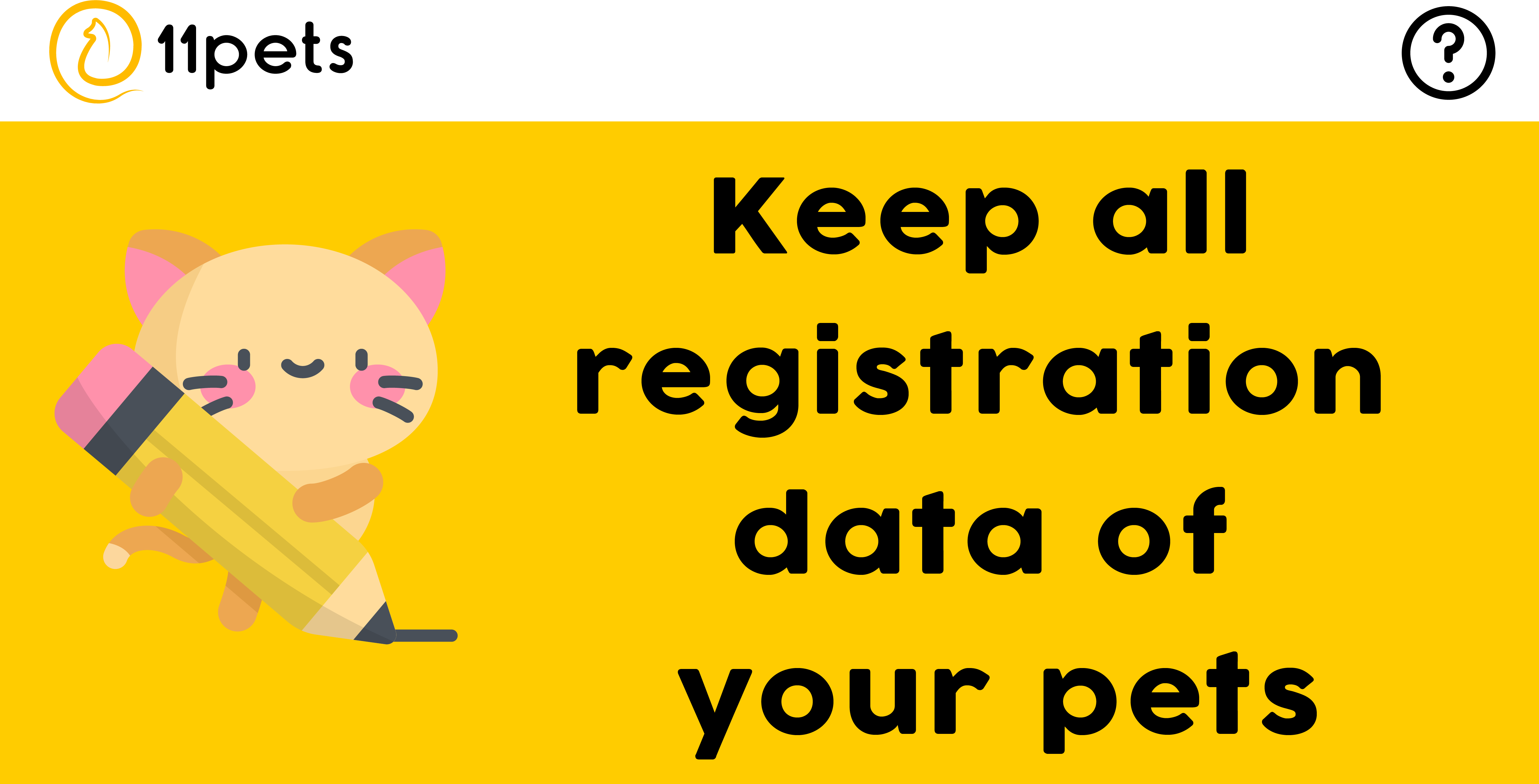 Keep all the registration data of your pets