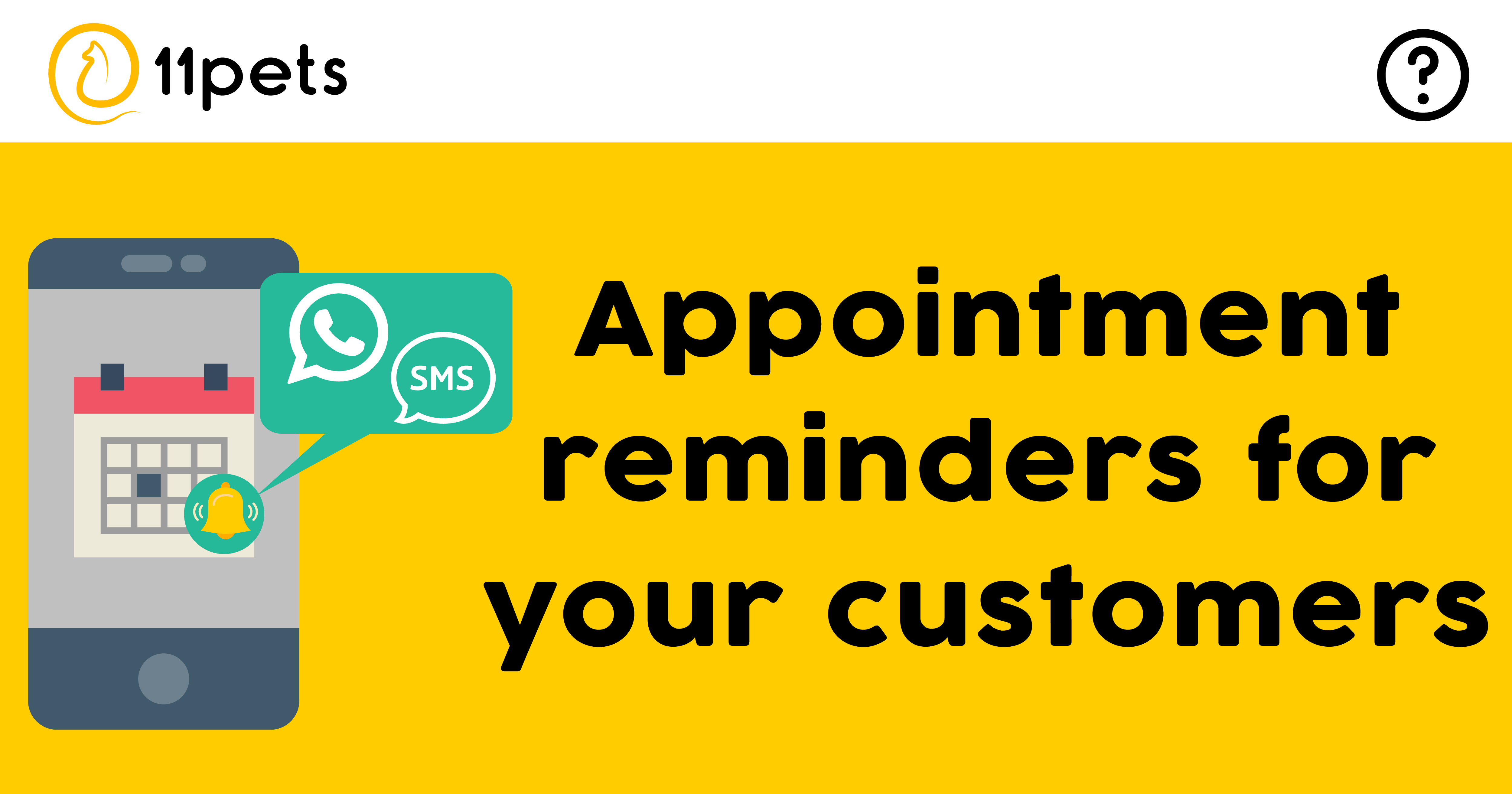 Reminders for the appointments of your customers