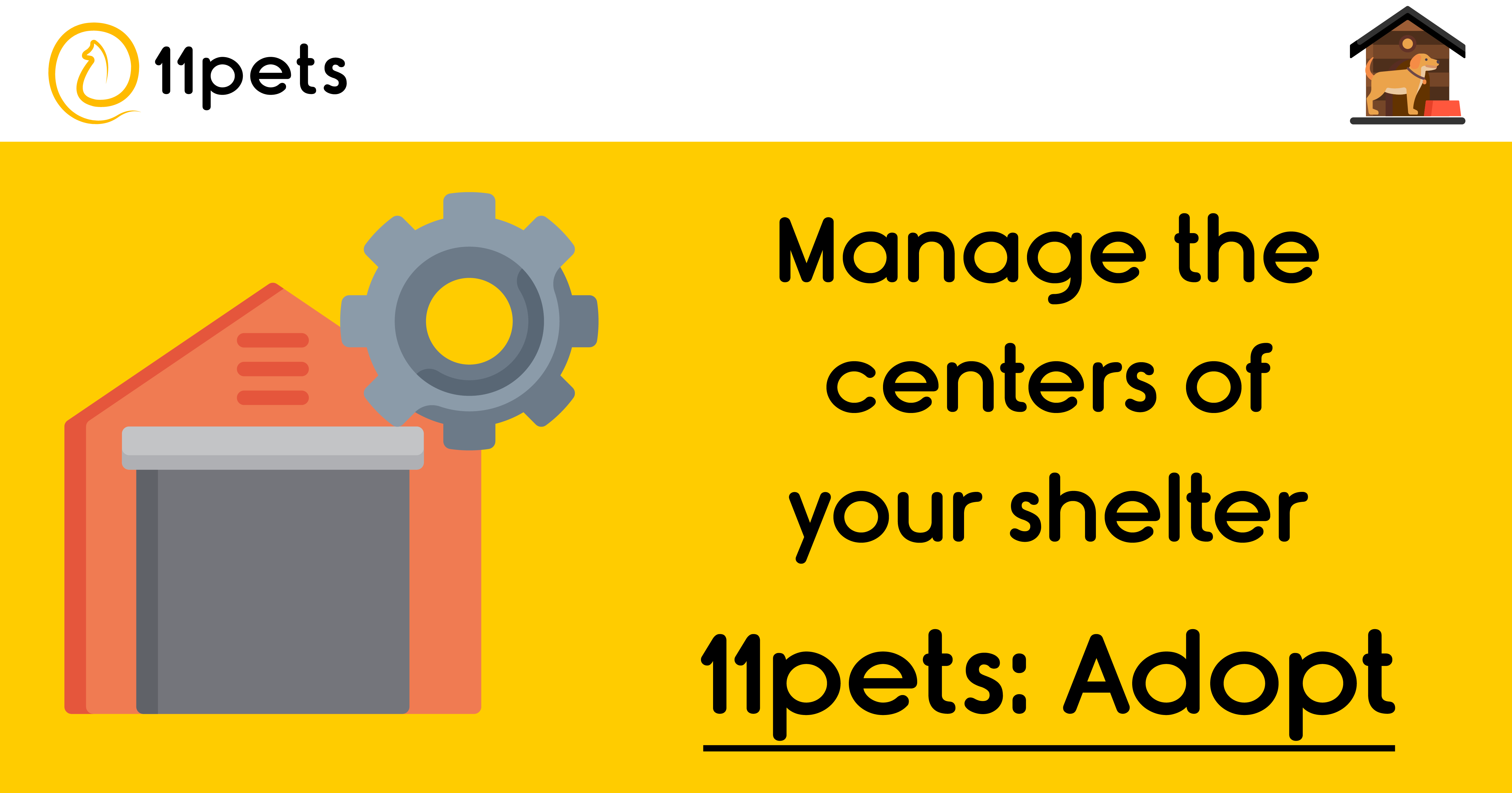 11pets: Adopt - How to manage the centers of your shelter