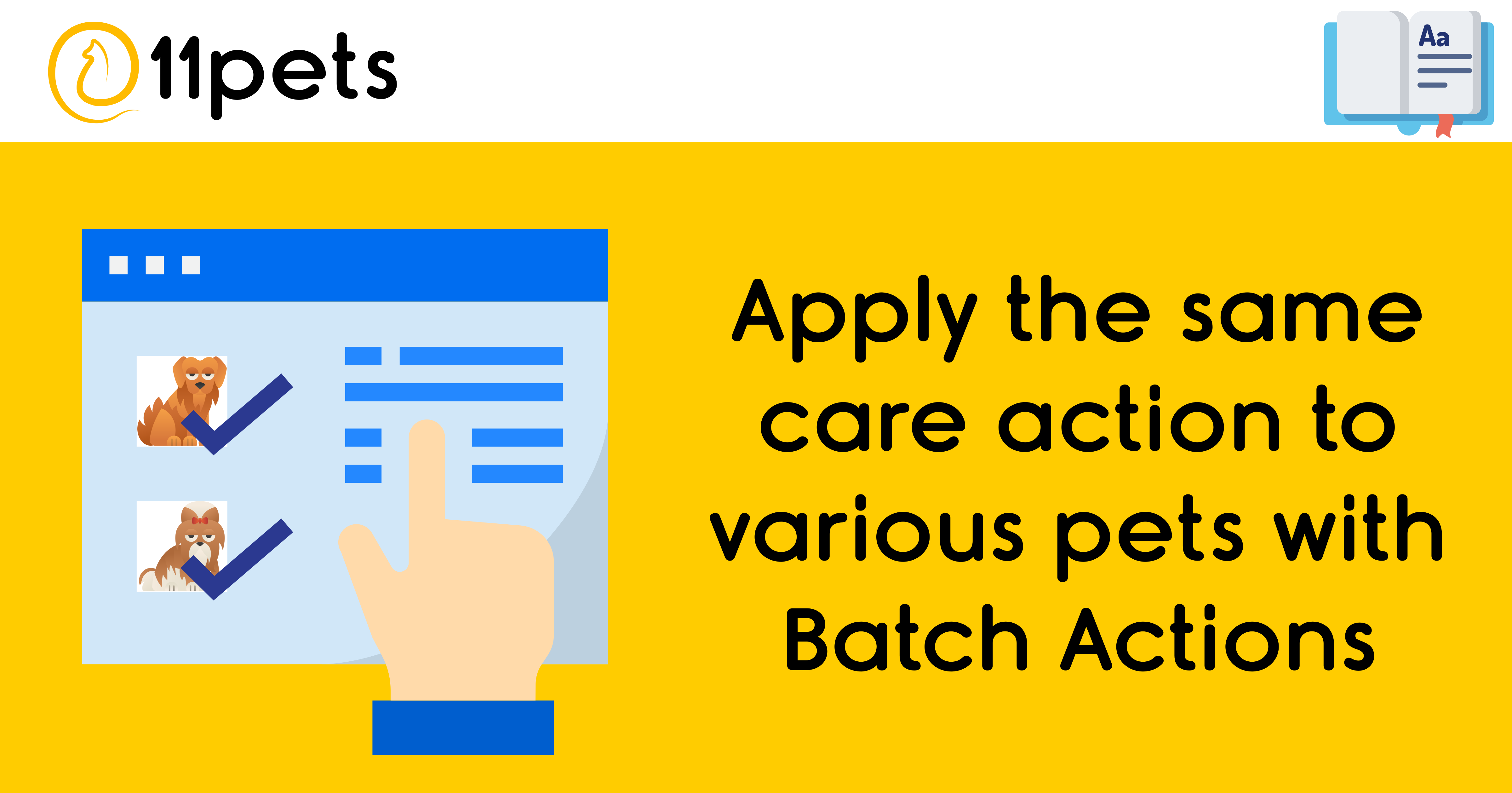 Batch Actions - Apply the same care action to various pets at once and save time