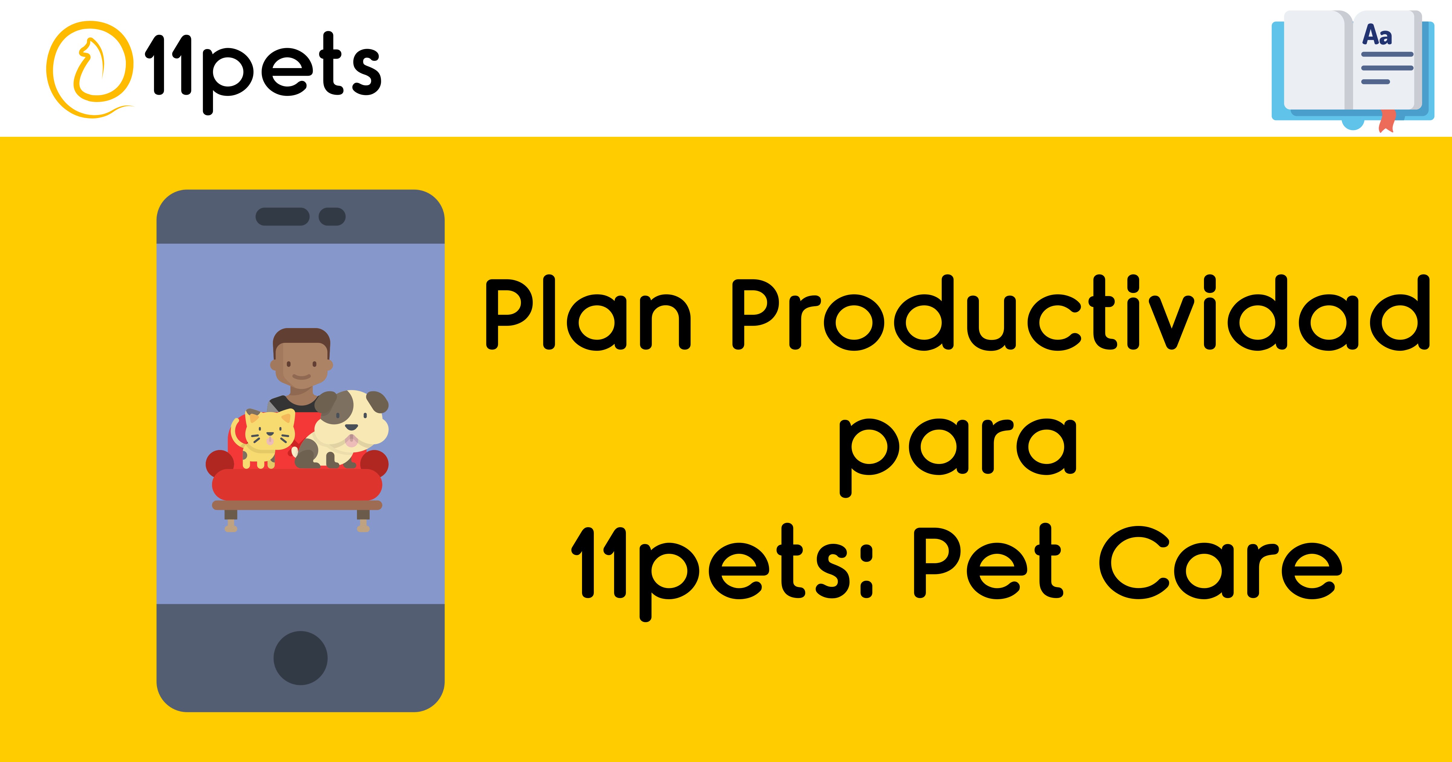 Plan Productividad para 11pets: Pet Care